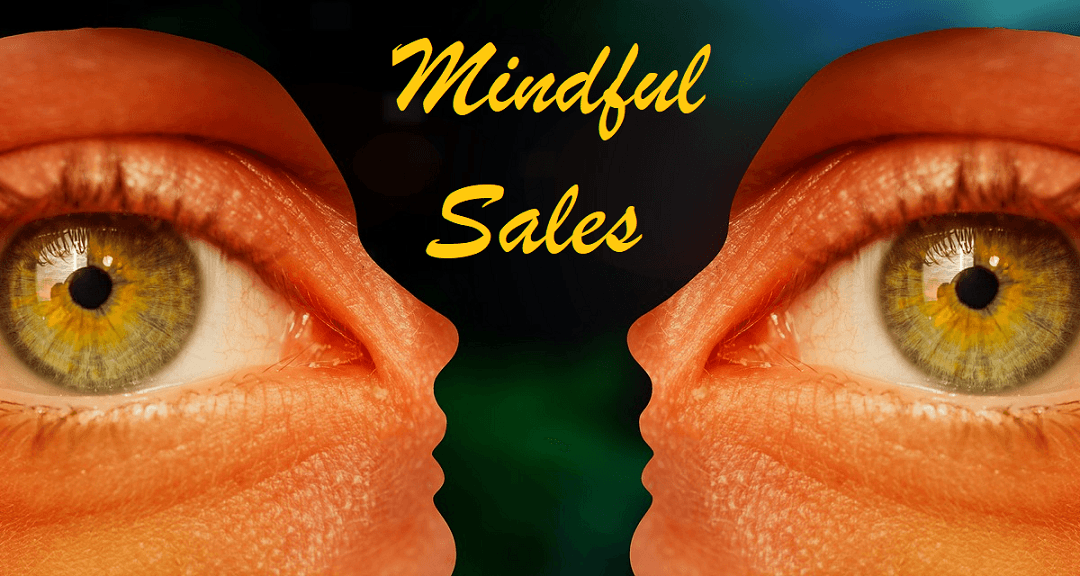 Are You A Mindful Seller?